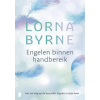 Engelen binnen Handbereik  Lorna Byrne    NIEUW