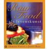 Raw food als levens kunst - Doreen Virtue & Jenny Ross