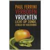 Verboden vruchten - Paul Ferrini